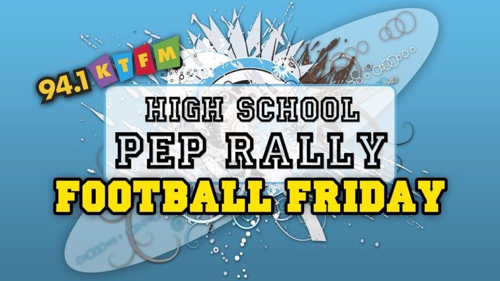 94.1 KTFM High School Pep Rally Football Fridays