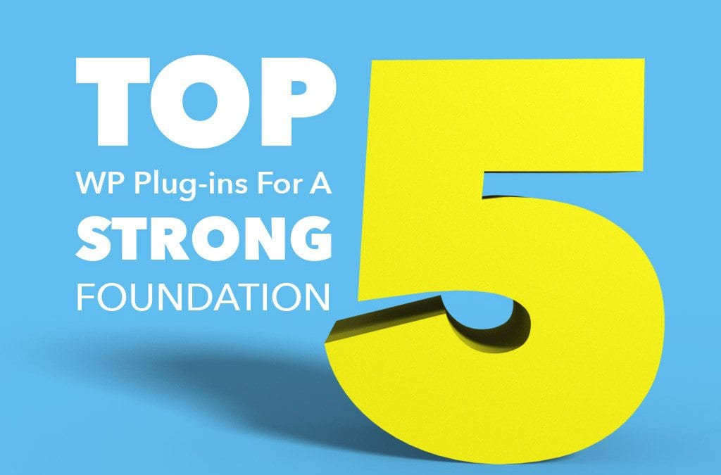 Top 5 WP Plugins Webmasters Should Be Using