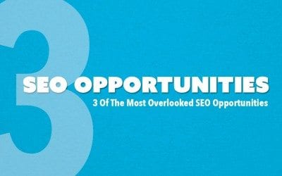 3 Overlooked SEO Opportunities